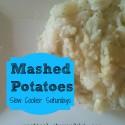Mashed Potatoes Slow Cooker Saturdays @ practical-stewardship.com