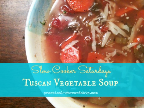 Tuscan Vegetable Soup Slow Cooker Saturdays @ practical-stewardship.com