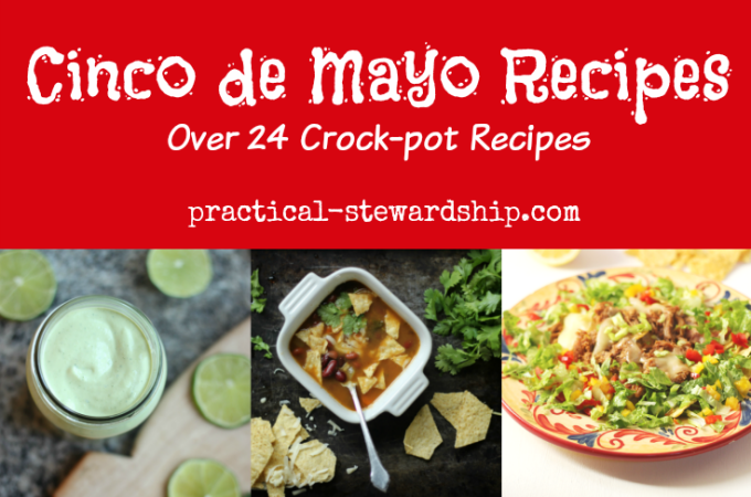 Celebrating El Cinco de Mayo with the Crock-pot or Not: 17 Slow Cooker Ideas for Celebrating