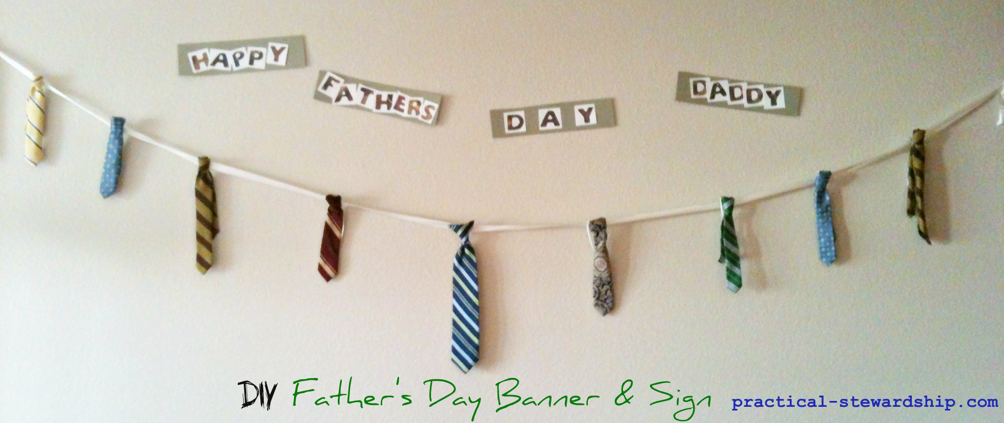 DIY Upcycled Ties to Father's Day Banner & Sign