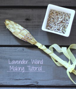 Lavender Wand Making Tutorial | practical-stewardship.com