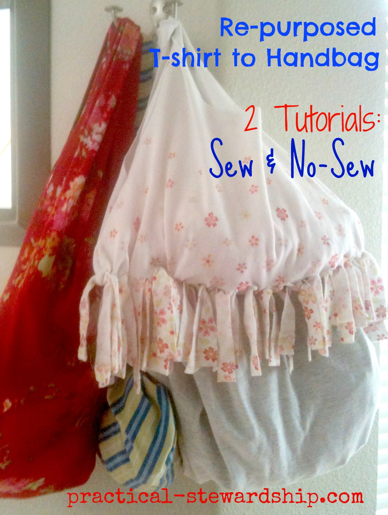 Re-purposed T-shirt to Handbag: 2 Different Tutorials Sewing & No-sew