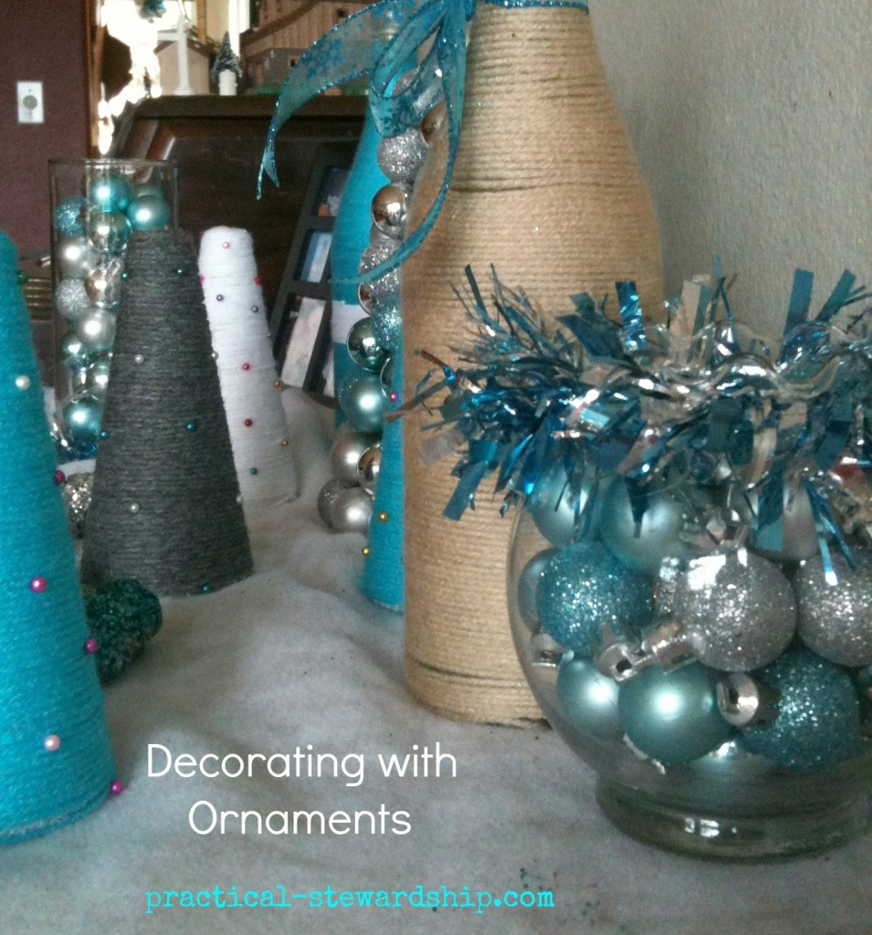 Decorating with Ornaments at practical-stewardship.com
