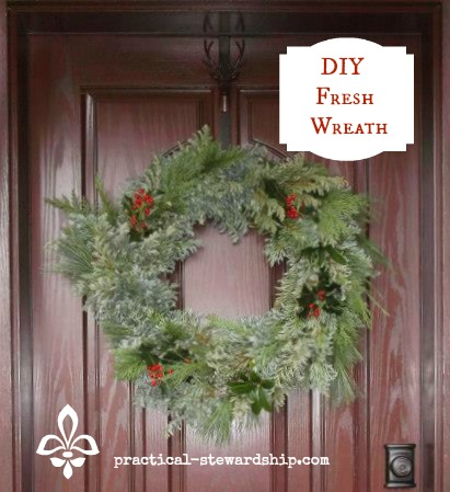 DIY Fresh Wreath @ practical-stewardship.com