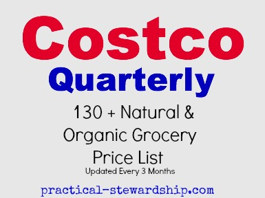 Costco Quarterly: Natural & Organic Price List Update 130 + Items