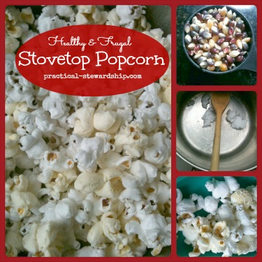 Frugal & Healthy Popcorn @ practical-stewardship.com