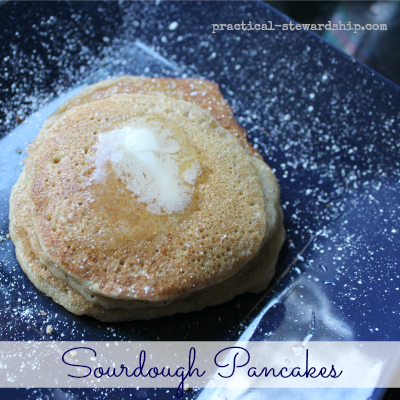Soaked Sourdough Pancakes, Dairy-Free, Egg-Free