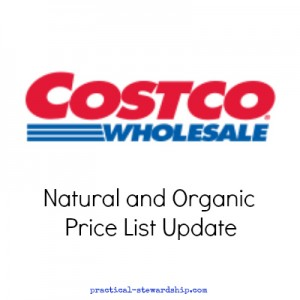 Costco Whole Natural and Organic Grocery Price List Update