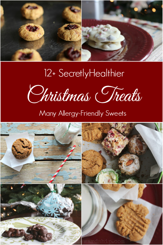 Secretly Healthy Allergy Friendly Cookies, Candies, and Treats