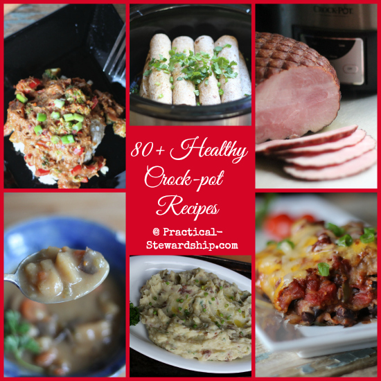 80 Healthy Crock-pot Recipes