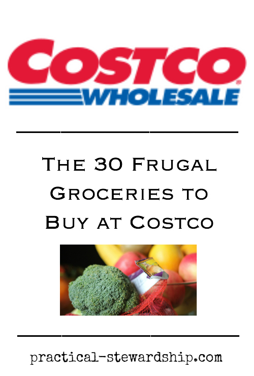 30 Frugal Groceries to Buy at Costco