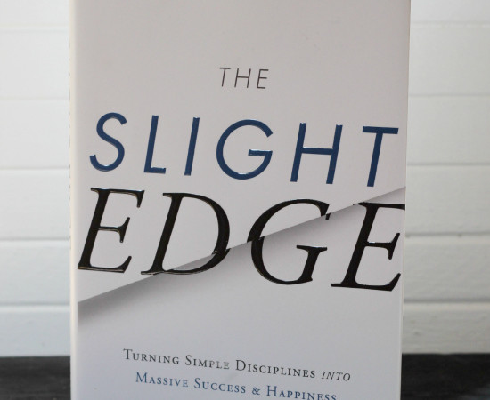 Why You Need to Read The Slight Edge