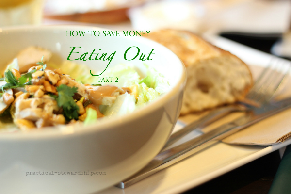 How to Save Money Eating Out Part Two