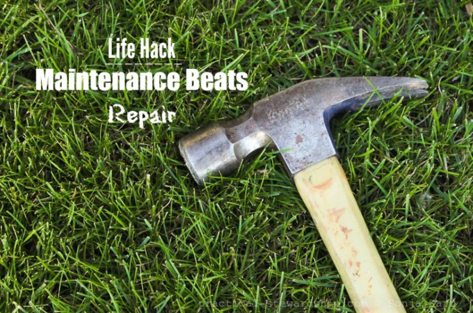 Life Hack: Maintenance Beats Repair