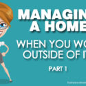 managing a home outside of it