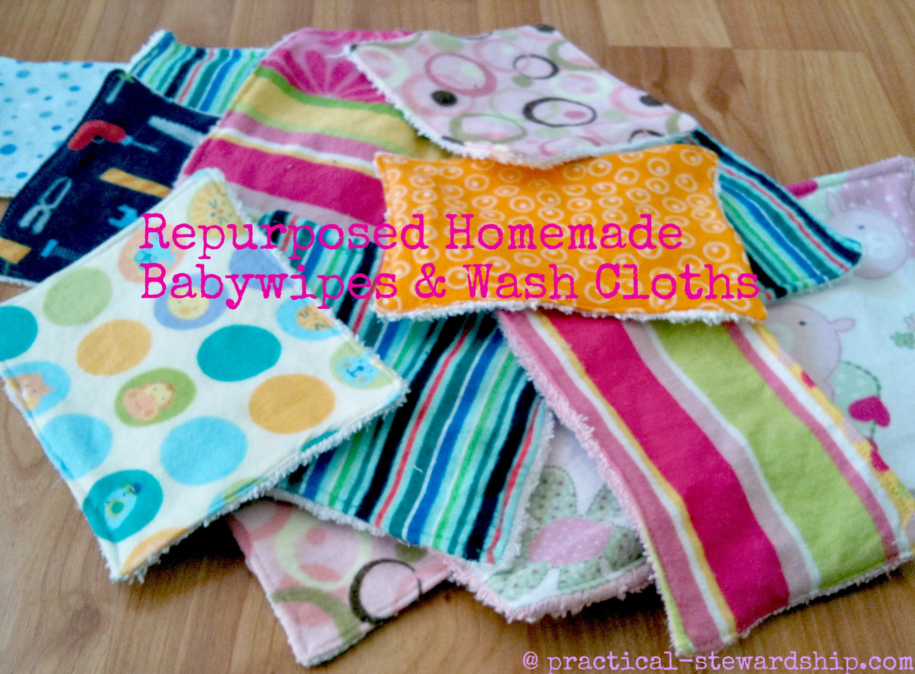 Re purposing to Make Reusable Baby Wipes Practical Stewardship