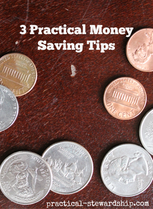 3 Practical Money-Saving Tips