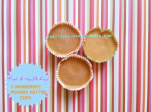3 Ingredient Fast & Healthified Peanut Butter Cups @ practical-stewardship.com