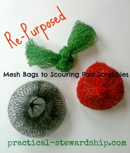 Re-purposed Mesh Bags to Scouring Pad Scrubbies @ practical-stewardship.com