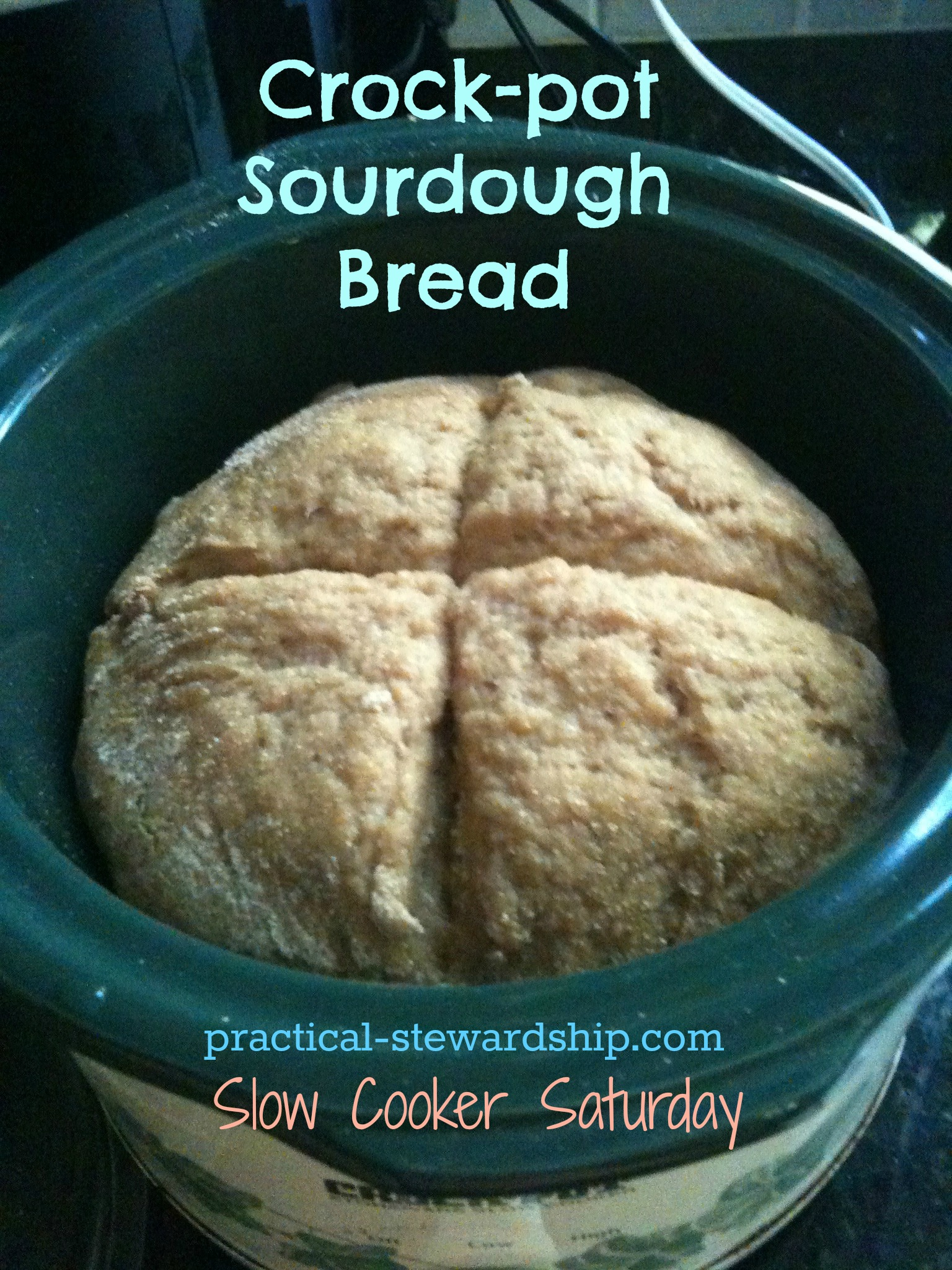 Crock Pot Sourdough Bread Small Practical Stewardship