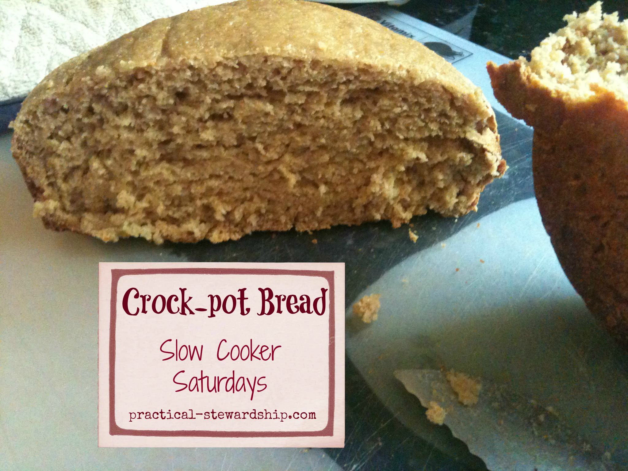 Crock-pot Half Sourdough Bread @ practical-stewardship.com