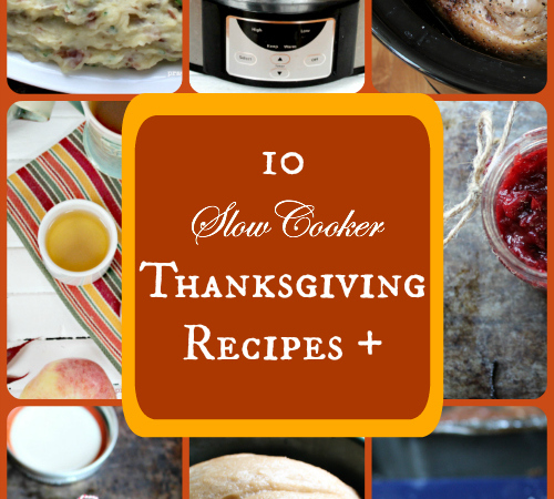 Reduce Stress: 8 Crock-pot Recipes for Thanksgiving + a Few Other Thanksgiving Recipes