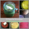 12 Favorite Smoothies @ practical-stewardship.com