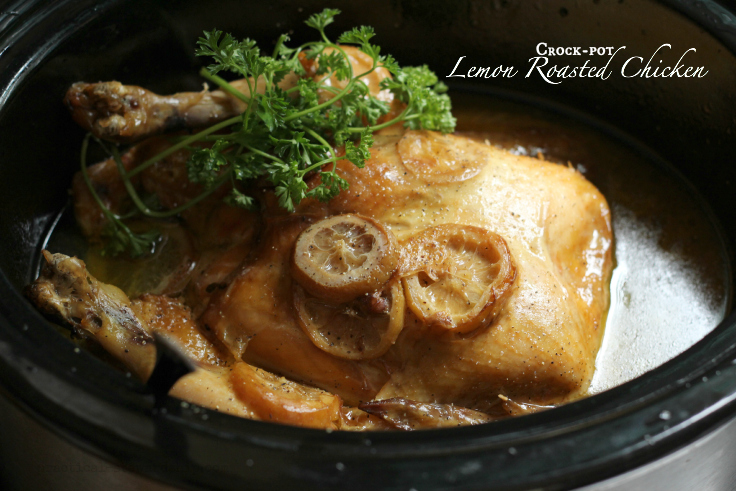 Crock-pot Lemon Roasted Chicken