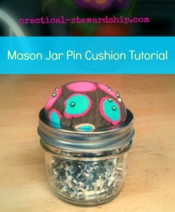 Mason Jar Pin Cushion Tutorial
