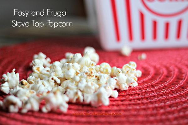 Frugal & Easy Stove Top Popcorn with a Cost Breakdown