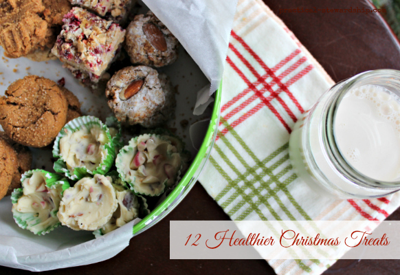 12 Secretly Healthier Last Minute Christmas Cookies, Candies and Treats