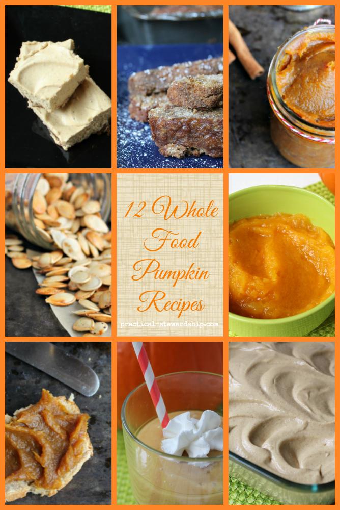12 Whole Food Pumpkin Recipes