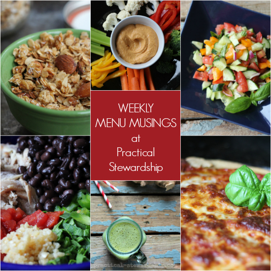 Weekly Menu Musings at Practical Stewardship
