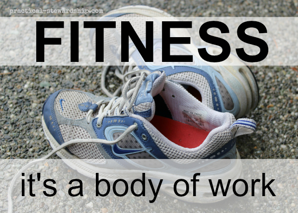 Being Fit: It's a Body of Work