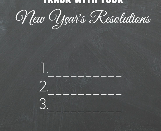How to Stay on Track with Your New Year's Resolutions