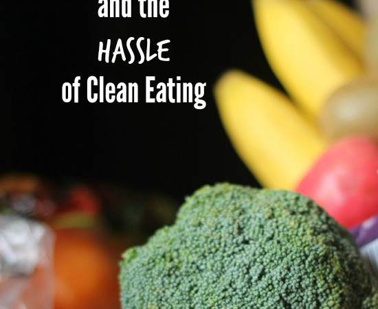 Sensible Nutrition and the Hassle of Clean Eating