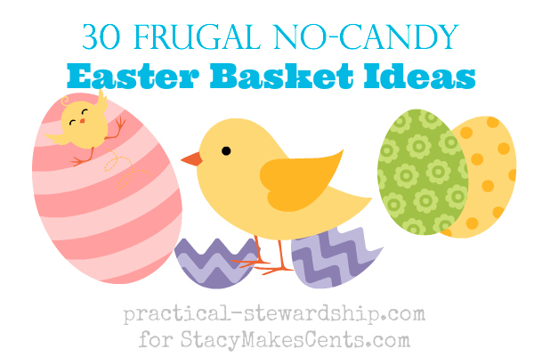 Frugal No Candy Easter Basket Ideas
