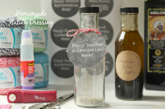 Homemade Italian Dressing Teacher Appreciation Gift with Free Printable