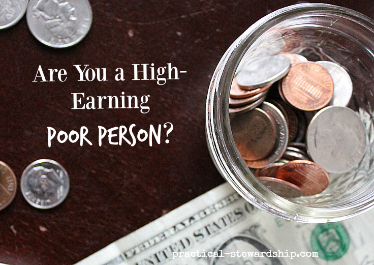 Are You a High-Earning Poor Person?